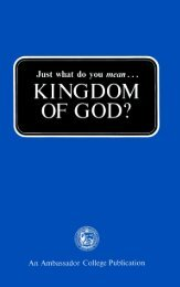 Just what do you mean Kingdom of God - Herbert W. Armstrong