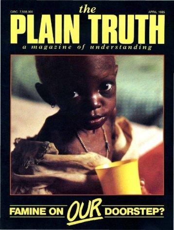 Plain Truth 1985 (Prelim No 03) Apr - Herbert W. Armstrong