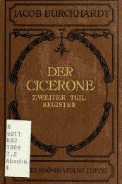 Der Cicerone; eine Anleitung zum Genuss der Kunstwerke Italiens ...