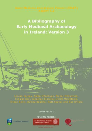 A Bibliography of Early Medieval Archaeology in Ireland: Version 3