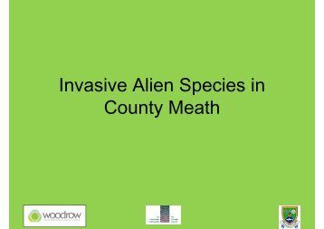 Invasive Alien Species in County Meath - The Heritage Council