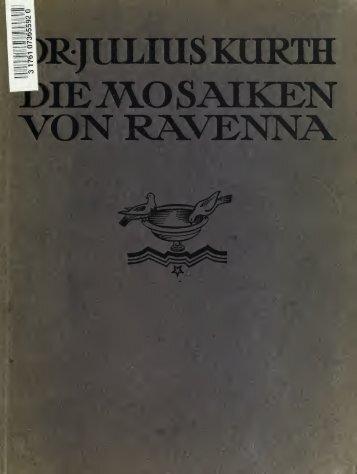 Die Wandmosaiken von Ravenna - booksnow.scholarsportal.info