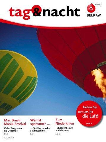 """Kundenzeitschrift """"tag & nacht"""" Ausgabe I 2013 - Belkaw"""