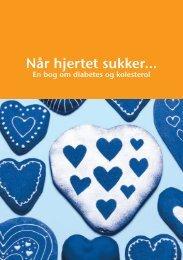 NÃ¥r hjertet sukker - om diabetes og kolesterol - Herlev Hospital