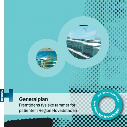 Region Hovedstadens Generalplan - Herlev Hospital