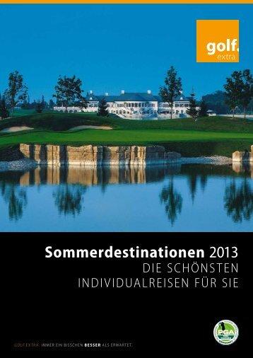 Sommerdestinationen 2013 als PDF downloaden - Golf Extra