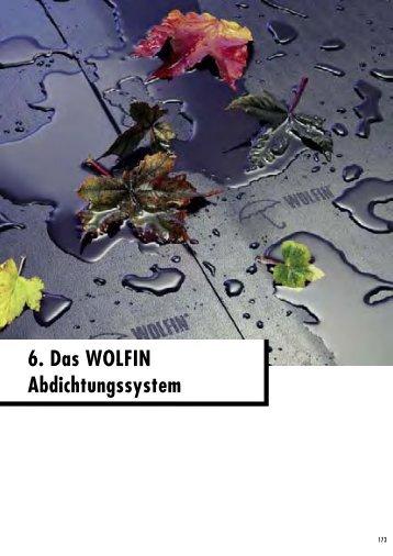 DAS WOLFIN Abdichtungssystem - Metzger Urs AG