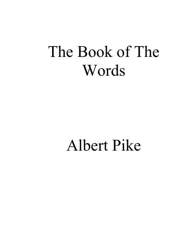 The Book of The Words Albert Pike