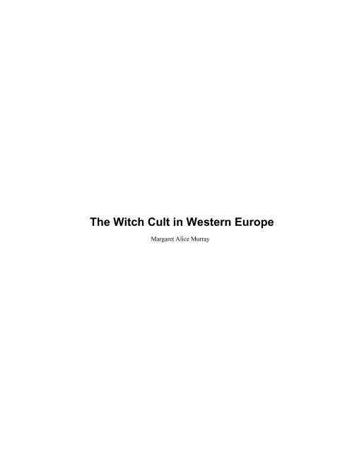 The Witch Cult In Western Europe The Wica
