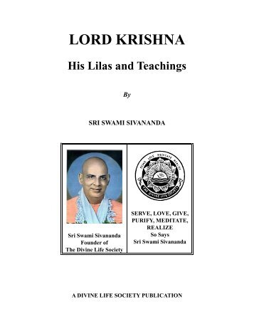 Lord Krishna, His Lilas and Teachings - The Divine Life Society