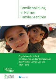 Ergebnisse der Arbeit im Bildungsraum Familienzentrum - Stadt Herne
