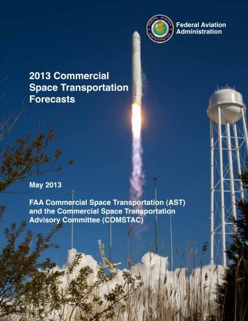 2013 Commercial Space Transportation Forecasts - FAA