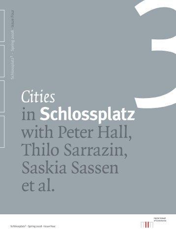 Cities in Schlossplatz with Peter Hall, Thilo Sarrazin, Saskia Sassen ...