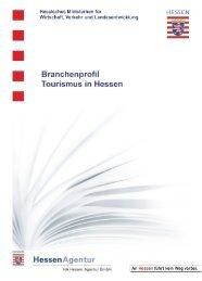 Branchenrprofil Tourismus in Hessen - HA Hessen Agentur GmbH