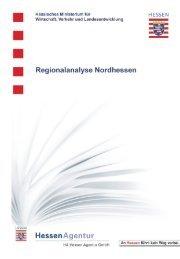 PDF: Regionalanalyse Nordhessen - HA Hessen Agentur GmbH