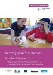 Ganztagsschule verändert! - Ganztägig Lernen - Hessen