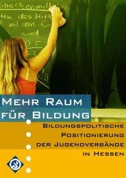 Mehr Raum für Bildung - Hessischer Jugendring