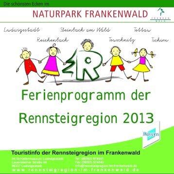 Ferienprogramm der Rennsteigregion 2013 - Teuschnitz