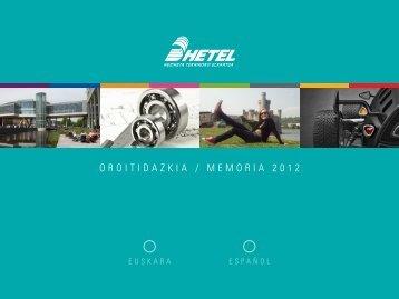 OROITIDAZKIA / MEMORIA 2012 - Hetel