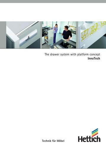 The drawer system with platform concept InnoTech - Hettich