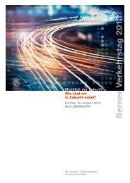 Mobilität der Zukunft: Wie sind wir in Zukunft mobil ... - Kanton Bern