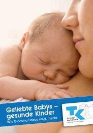 Geliebte Babys – gesunde Kinder - Techniker Krankenkasse