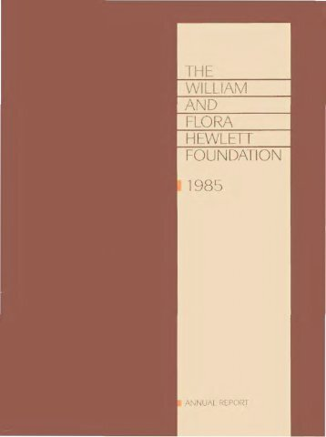 THE WILLIAM AND FLORA HEWLETT FOUNDATION 1985