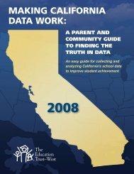 MAKING CALIFORNIA DATA WORK: - Hewlett Foundation