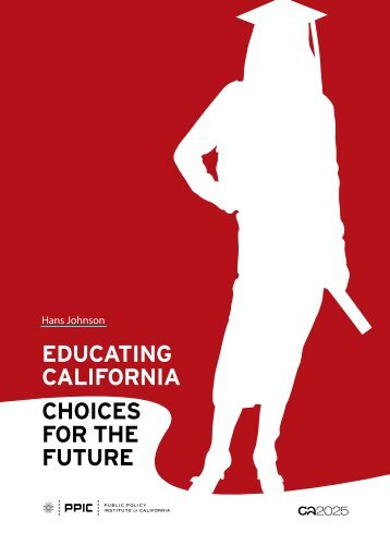 Educating caLiFORnia cHOicES FOR tHE FutuRE - Hewlett ...