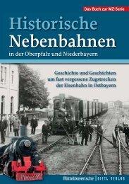 Historische Nebenbahnen_Layout 1 - Gietl Verlag