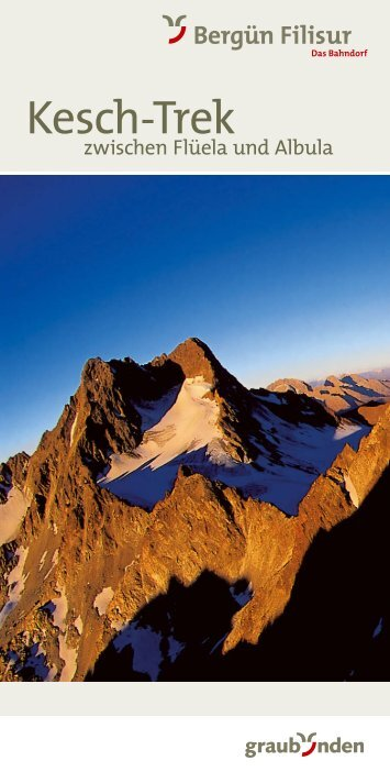 Kesch-Trek - Bergün Filisur Tourismus