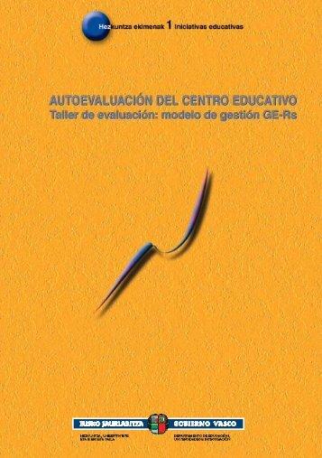 AUTOEVALUACIÓN DEL CENTRO EDUCATIVO. Taller de evaluación