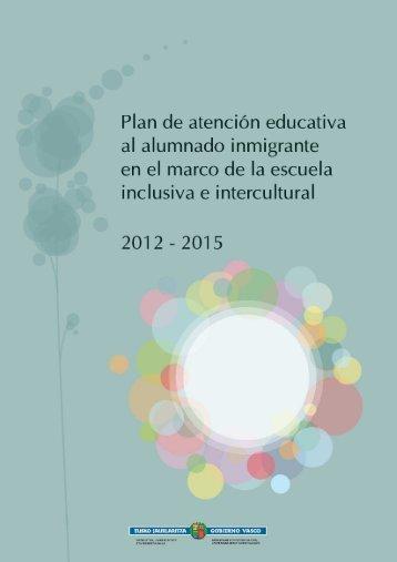 Plan de atención educativa al alumnado inmigrante en ... - Euskadi.net