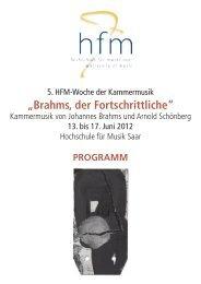 """""""Brahms, der Fortschrittliche"""" - Hochschule für Musik Saar - Saarland"""