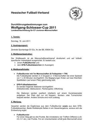 Wolfgang-Schlosser-Cup 2011 - Hessischer Fußball Verband