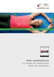 DOSB I Qualitätskriterien zur Vergabe des ... - Sport pro Gesundheit