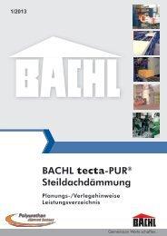BACHL tecta-PUR® Steildachdämmung - Karl Bachl GmbH & Co KG