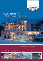 Ski & Therme & Kulinarik - Verwöhnhotel Bismarck
