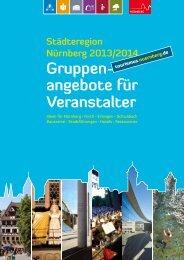 Gruppenangebote für Veranstalter 2013/2014 - Tourismus Nürnberg