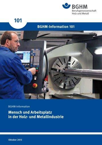 BGHM-I 101: Mensch und Arbeitsplatz in der Holz- und Metallindustrie