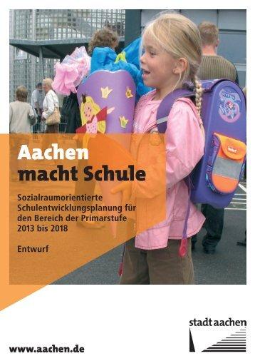 Sozialraumorientiere Schulentwicklungsplanung für ... - Stadt Aachen