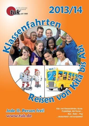 Klassenfahrten-Reisen von Kita bis Abi 2014 (PDF Katalog)