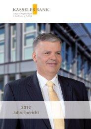 2012 Jahresbericht - Kasseler Bank