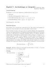 Kapitel 7: Användningar av integraler c 2005 Eric Järpe
