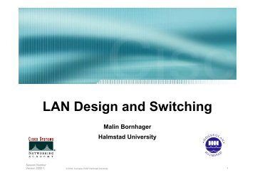 LAN Design and Switching