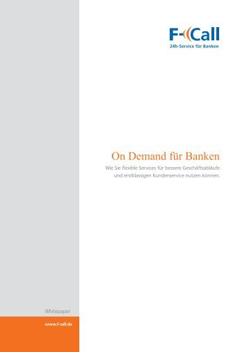 "Whitepaper ""On Demand-Services"" - F-Call AG"