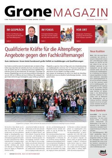 Qualifizierte Kräfte für die Altenpflege - Stiftung Grone-Schule