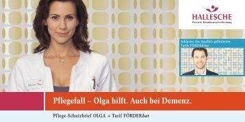 Pflegefall – Olga hilft. Auch bei Demenz.
