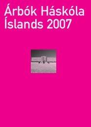 Á rbók H áskóla Íslan ds 2007 - Háskóli Íslands
