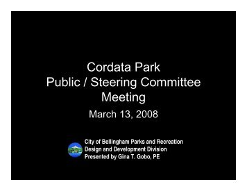 March 13, 2008 Public Meeting presentation ... - City of Bellingham